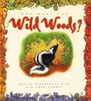 Who Made the Wild Woods?