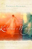 Katrina's Wings : Miracles Happen In The Most Unexpected Places
