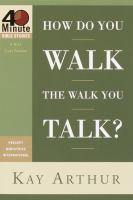 How Do You Walk the Walk You Talk?