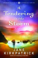 A Tendering in the Storm