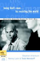 Being God's Man-- by Resisting the World