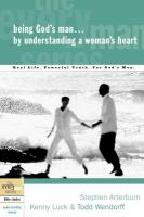 Being God's Man-- by Understanding A Woman's Heart