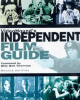 VideoHound's Independent Film Guide