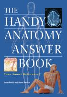 The Handy Answer Book Series: The Handy Anatomy Answer Book