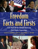 Freedom Facts and Firsts