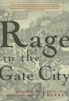 Rage in the Gate City