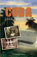 Cuba, Lost and Found