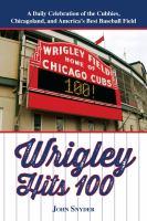 Wrigley Hits 100