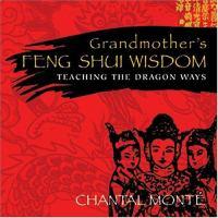 Grandmother's Feng Shui Wisdom