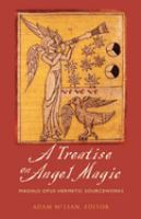 A Treatise on Angel Magic