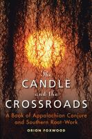 The Candle and the Crossroads