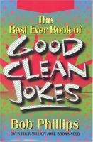 The Best Ever Book of Good Clean Jokes