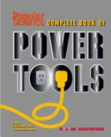 Popular Science Complete Book of Power Tools