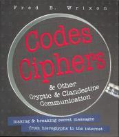 Codes, Ciphers & Other Cryptic & Clandestine Communication