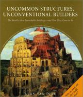 Uncommon Structures, Unconventional Builders