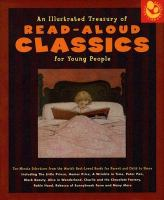 An Illustrated Treasury of Read-aloud Classics for Young People