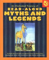 An Illustrated Treasury of Read-aloud Myths and Legends