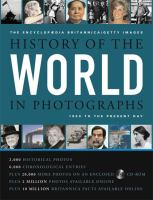 History of the world in photographs / Getty Images ; Encyclopedia Britannica
