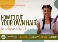 How to Cut your Own Hair (or Anyone Else's!)