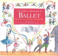 A Child's Introduction to Ballet
