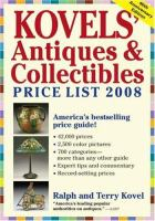 Kovels' Antiques & Collectibles Price List 2008