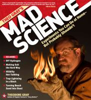 Theo Gray's Mad Science Experiments You Can Do at Home but Probably Shouldn't