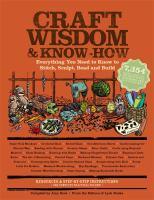 Craft Wisdom & Know-how