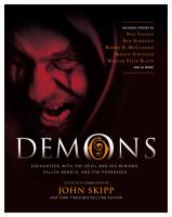 Demons: Encounters with the Devil and his Minions, Fallen Angels and the Possessed