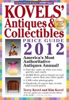 Kovels' Antiques & Collectibles Price Guide 2012