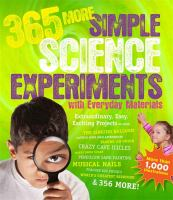 365 More Simple Science Experiments With Everyday Materials