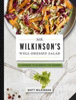 Mr. Wilkinson's Well-dressed Salads