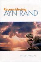 Reconsidering Ayn Rand