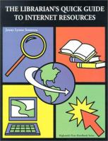 The Librarian's Quick Guide to Internet Resources