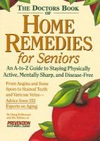 The Doctors Book of Home Remedies for Seniors