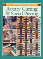 Rotary Cutting & Speed Piecing