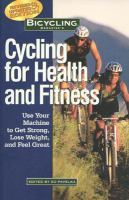 Bicycling Magazine's Cycling for Health and Fitness