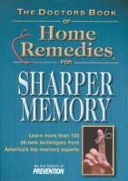 The Doctors Book of Home Remedies for Sharper Memory