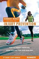 Runner's World Guide to Injury Prevention