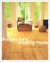 Designs for A Healthy Home