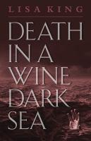 Death in A Wine Dark Sea