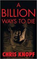 A Billion Ways to Die