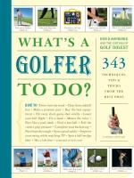 What's A Golfer to Do?