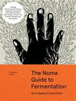 Foundations of Flavour: The Noma Guide to Fermentation