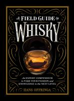 A Field Guide to Whisky