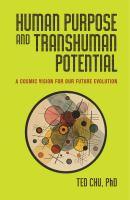 Human Purpose and Transhuman Potential