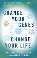 Change your Genes, Change your Life