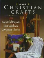 The Book of Christian Crafts