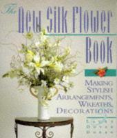 The New Silk Flower Book