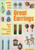 Make your Own Great Earrings