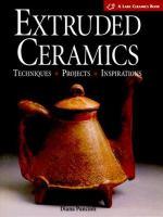 Extruded Ceramics